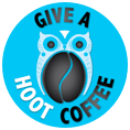 For any one who drinks coffee and wants to help in a worth while project. Give a Hoot Coffee
