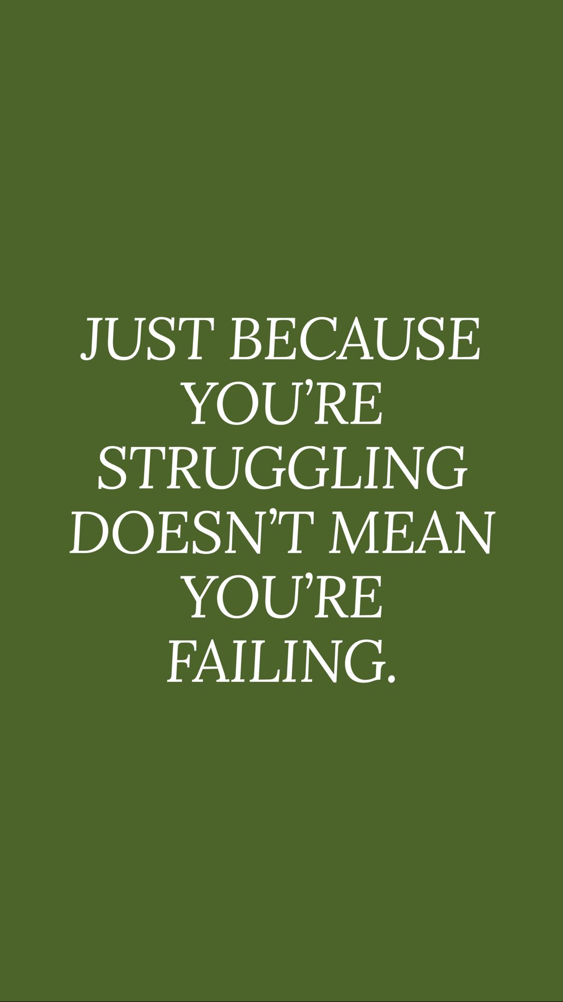 Struggling quotes