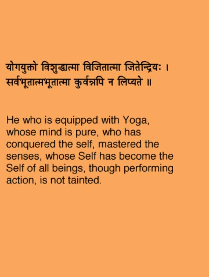 Bhagvad Gita Chapter 5 Verse 7 Gita Quotes Sanskrit Quotes Sanskrit Words