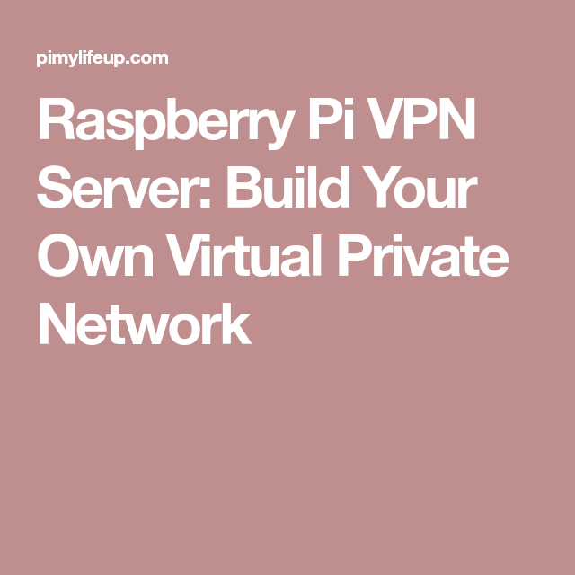 How To Create My Own Vpn On Android