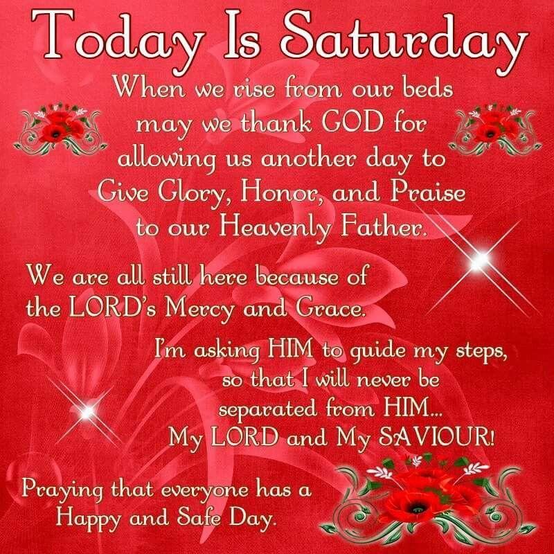 Today Is Saturday good morning saturday saturday quotes