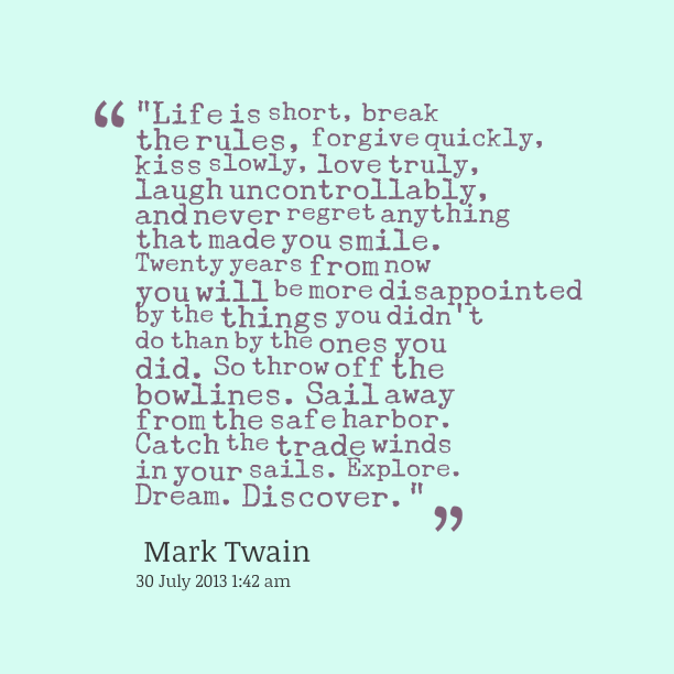 Explore Dream Discover Talk Less Say More Blog Quotes Mark