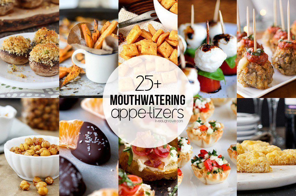 25+ Mouthwatering Appetizers - Live Laugh Rowe