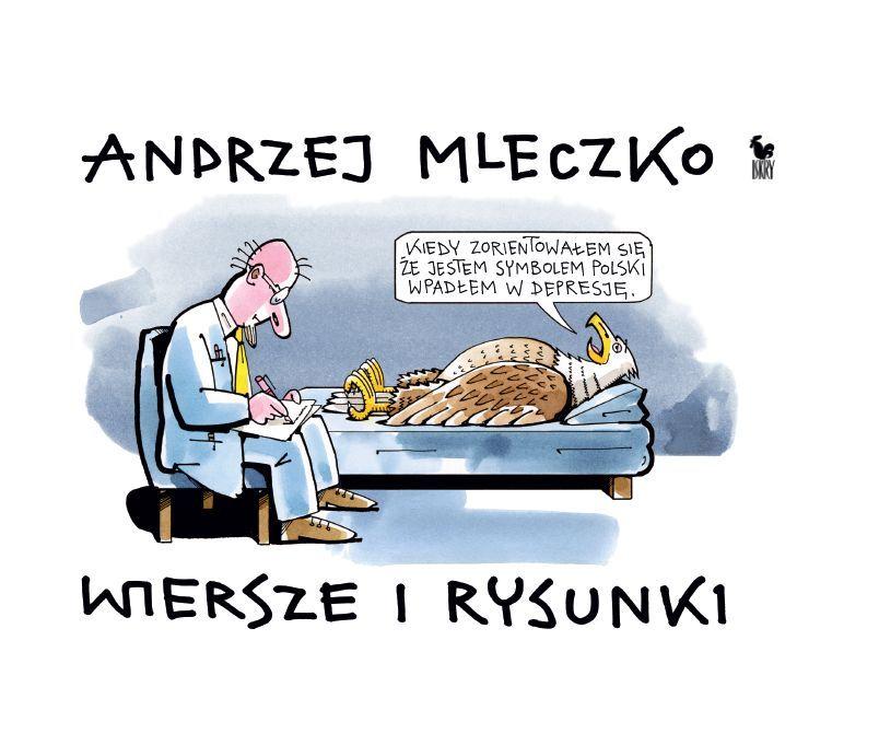 Wiersze I Rysunki Andrzej Mleczko Published By Wydawnictwo Iskry 2008 Humor Funny Mems