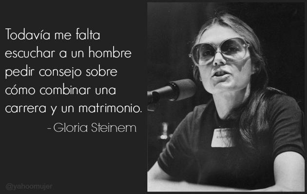 Gloria Steinem Frases Buscar Con Google Hombres Gloria