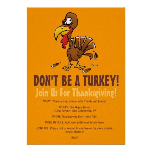 don t be a turkey funny thanksgiving invitation thanksgiving