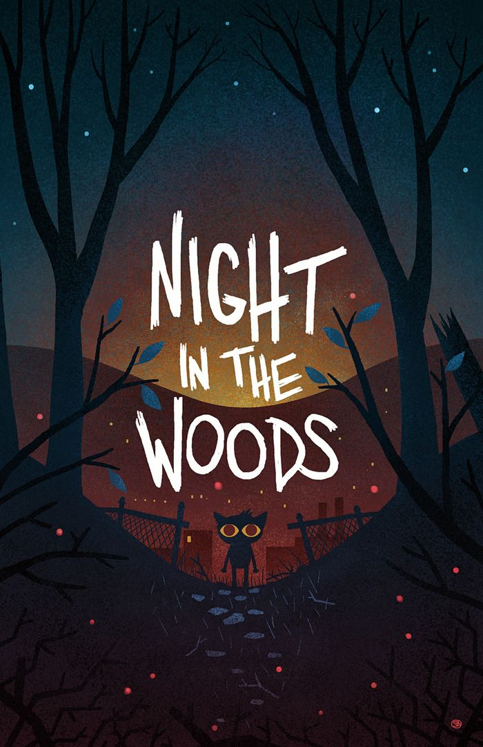 Night In The Woods Night In The Wood Into The Woods Quotes Wood Wallpaper