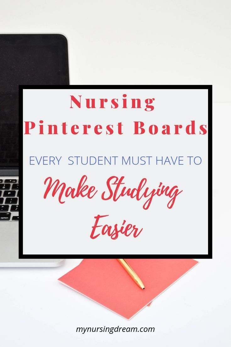 5 Nursing Pinterest Boards Every Student Must Have to Make Studying Easier - My Nursing Dream #nursingstudents 5 Nursing Pinterest Boards to Create to Make Studying Easier. In this post, you'll get tips on boards to create for nursing school resources and what pins to save on Pinterest to make studying easier. Plus 6 Must Follow Pinterest accounts to follow for nursing students.  #nursingschool #nursingschoolorganization #studyhacks #nursingstudents