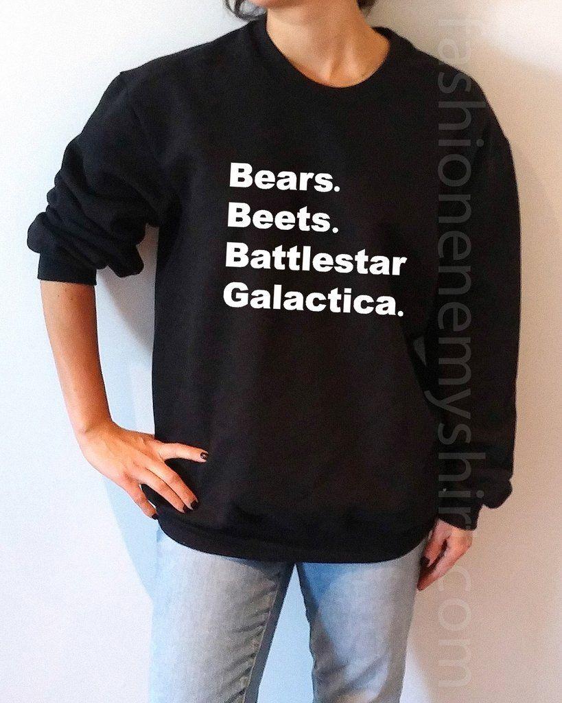 Bears Beets Battlestar Galactica Unisex Sweatshirt For Women At