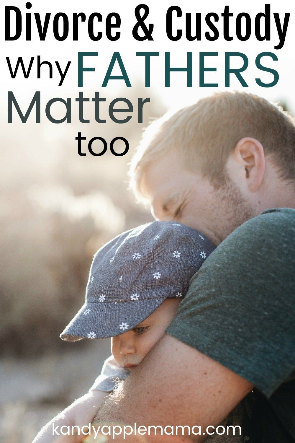 dads matter too why you shouldn t keep a father away mom