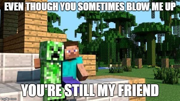 Minecraft Friendship Meme Maker Friends Image Minecraft