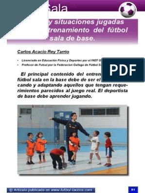 Juegos Y Situaciones Jugadas En El Entrenamiento Del Fútbol Sala De Base Pdf Entrenamiento Futbol Sesiones De Entrenamiento Programa De Entrenamiento