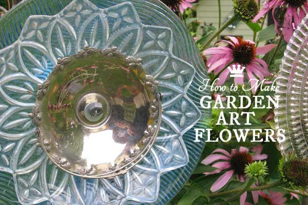 How To Make Garden Art Dish Flowers Using Both Drill And No Methods Grab Old Plates Dishes Cutlery Candy Turn Them Into Blooms For