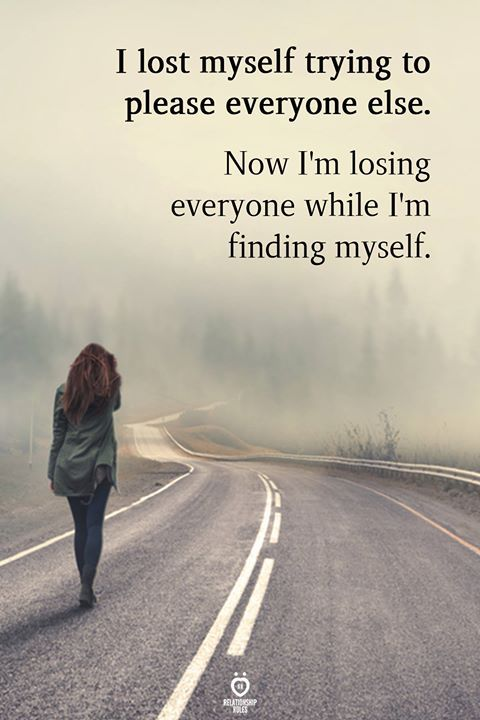 I Lost Myself Trying To Please Everyone Else