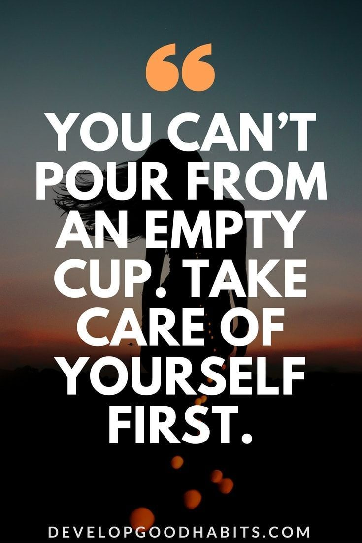 Take Care Of Yourself Quotes Inspiration 77 Selfcare Quotes To Remind You To Take Care Of Yourself  Empty