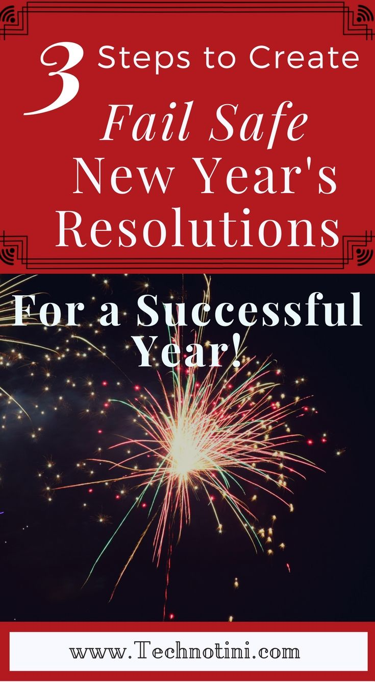 Top 3 Ways to Create Fail Safe New Years's Resolutions