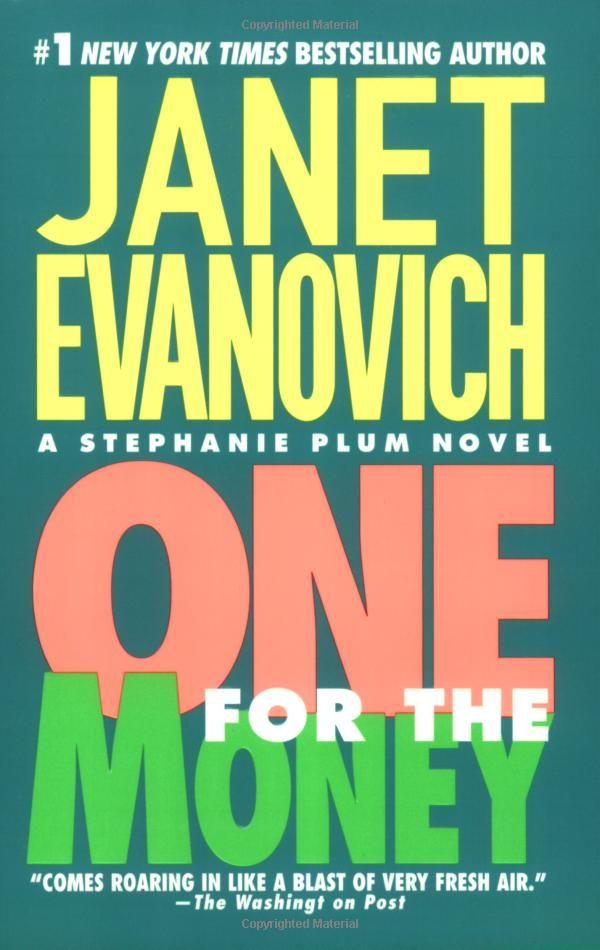 Amazon Com One For The Money Stephanie Plum No 1 9780061009051 Janet Ev Book Worth Reading Janet Evanovich Books Money Book