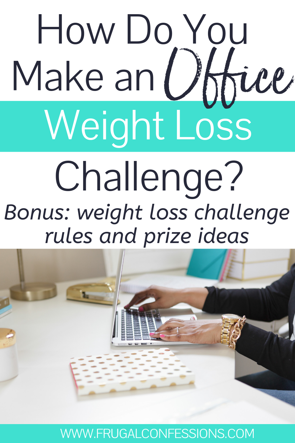 How Do You make an Office Weight Loss Challenge? -   13 fitness Challenge rules ideas