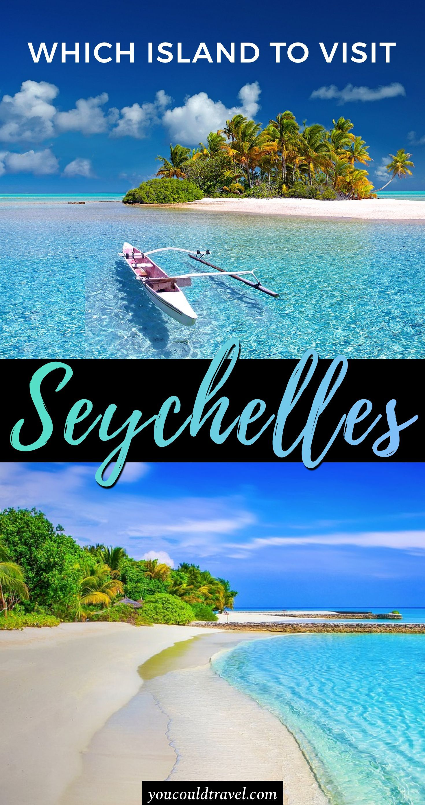 Which Seychelles Island You Must Visit And Why