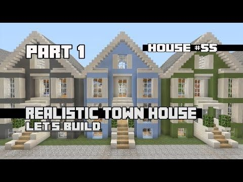 Lets Build a Realistic Town House Part 1 House 55 YouTube