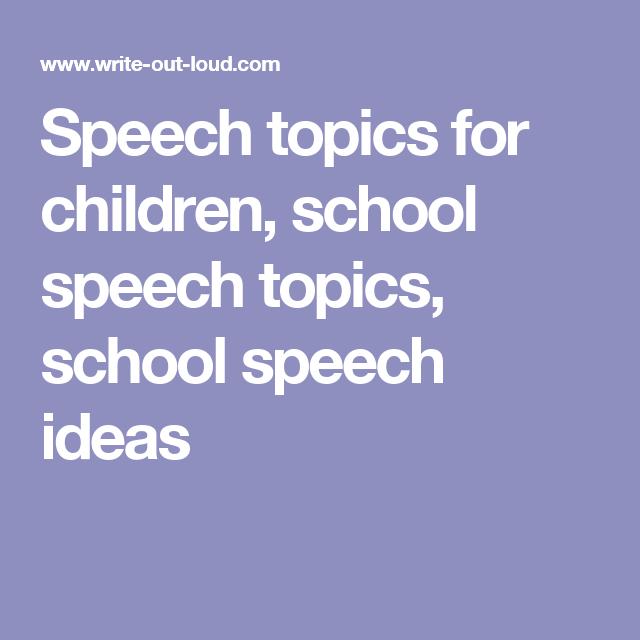 Speech Topics For Children School Speech Topics School Speech