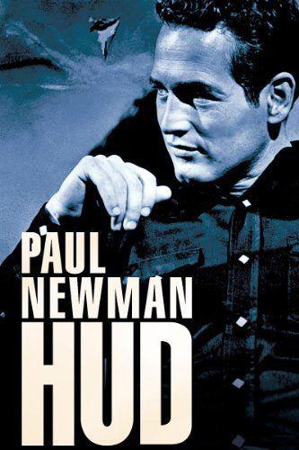 Hud Paul Newman Melvyn Douglas Patricia Neal Brandon De Wilde Paul Newman Super Movie Movies