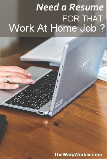 Do You Need A Resume For That Work At Home Job - i need a resume