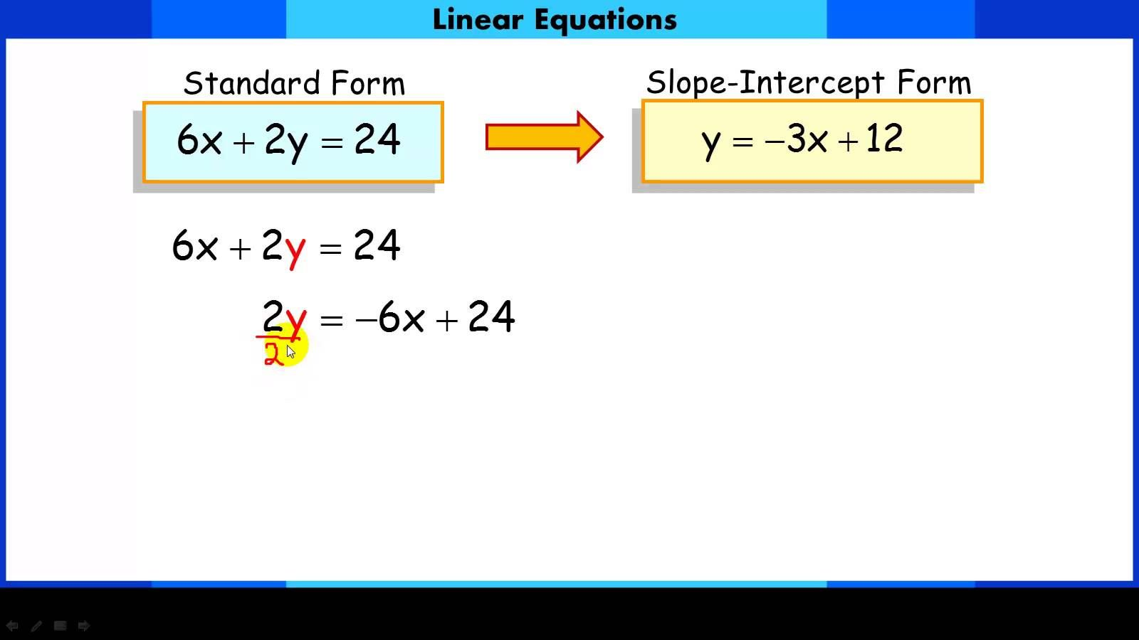 slope intercept form how to  Converting Linear Equations from Standard Form to Slope ...