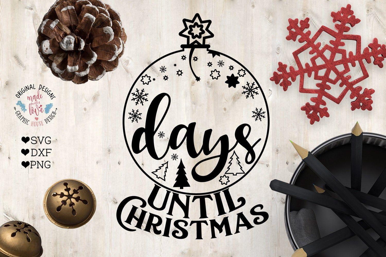 Days until Christmas, Christmas svg, Christmas countdown