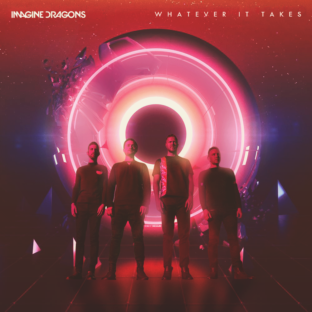 Imagine Dragons Whatever It Takes Imagine Dragons Take That Remix