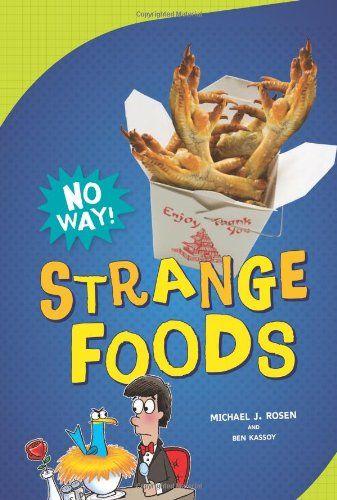 Strange Foods No Way