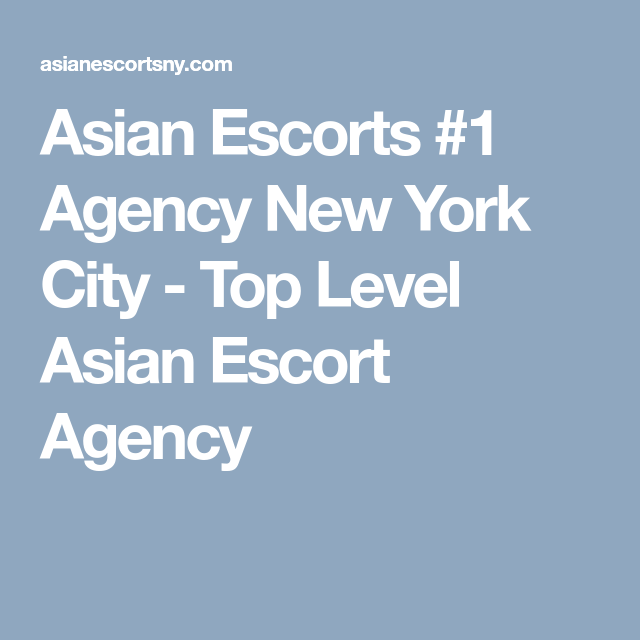 new city escort Asian york