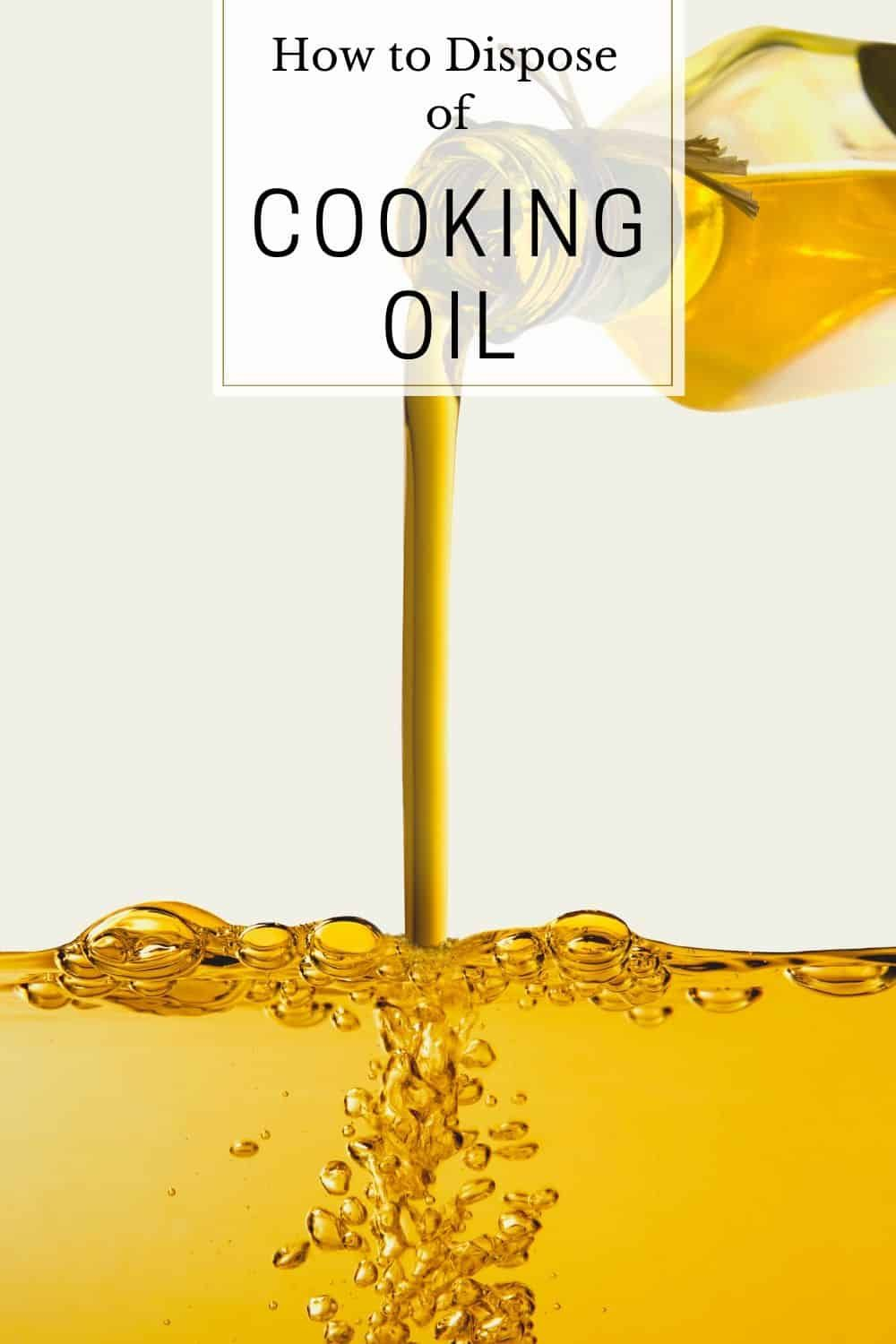 How to dispose of cooking oil the right way in 2020