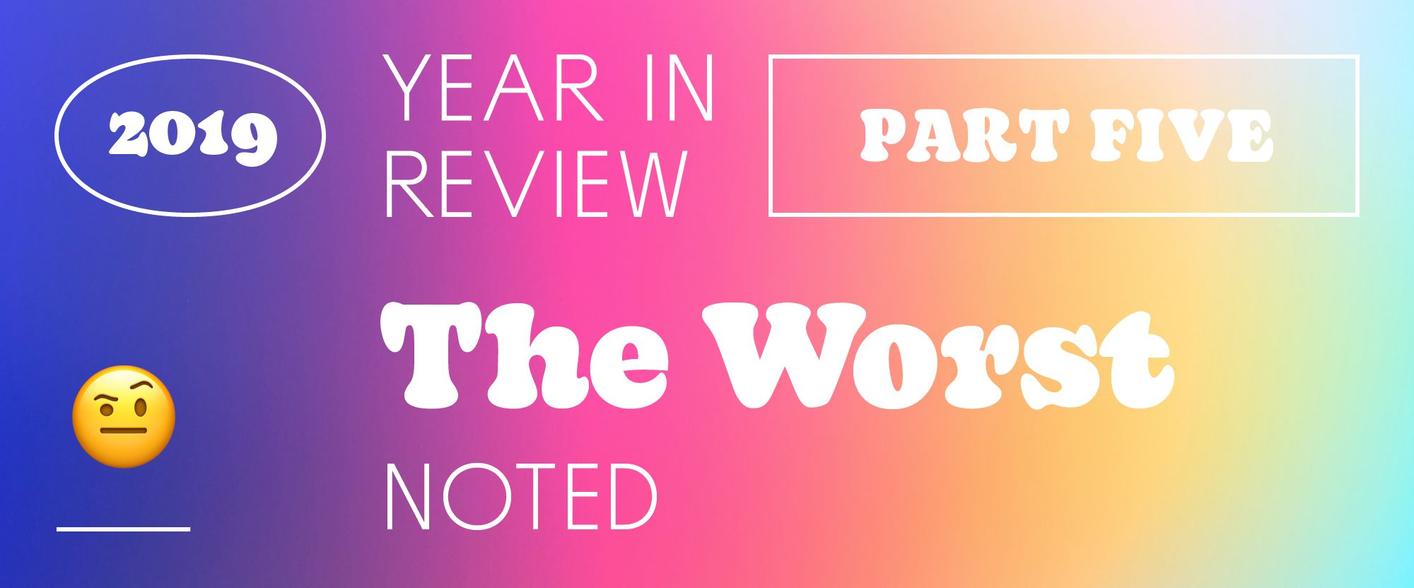 The Best And Worst Identities Of 2019 Part 5 The Worst Noted In 2020 Web Design Identity New Names
