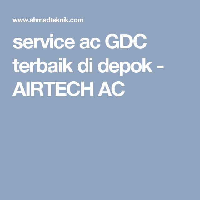 Service Ac Gdc Terbaik Di Depok Mesin Cuci