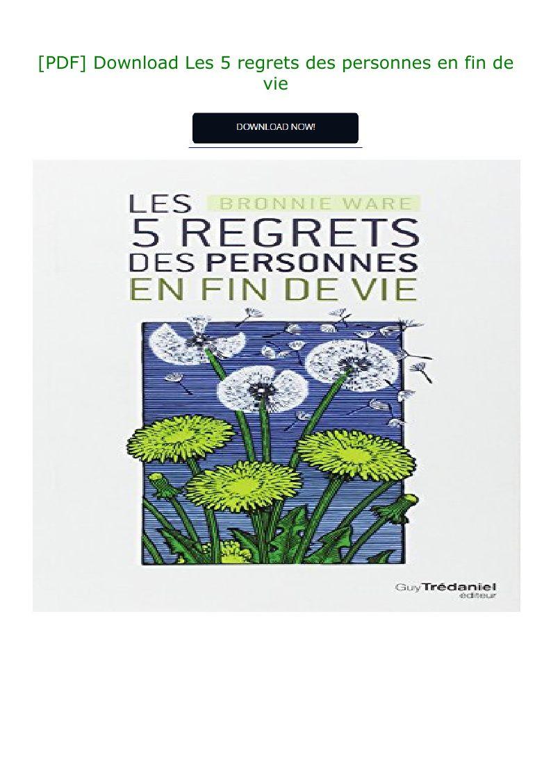 Les 5 Regrets Des Personnes En Fin De Vie : regrets, personnes, Download, Regrets, Personnes