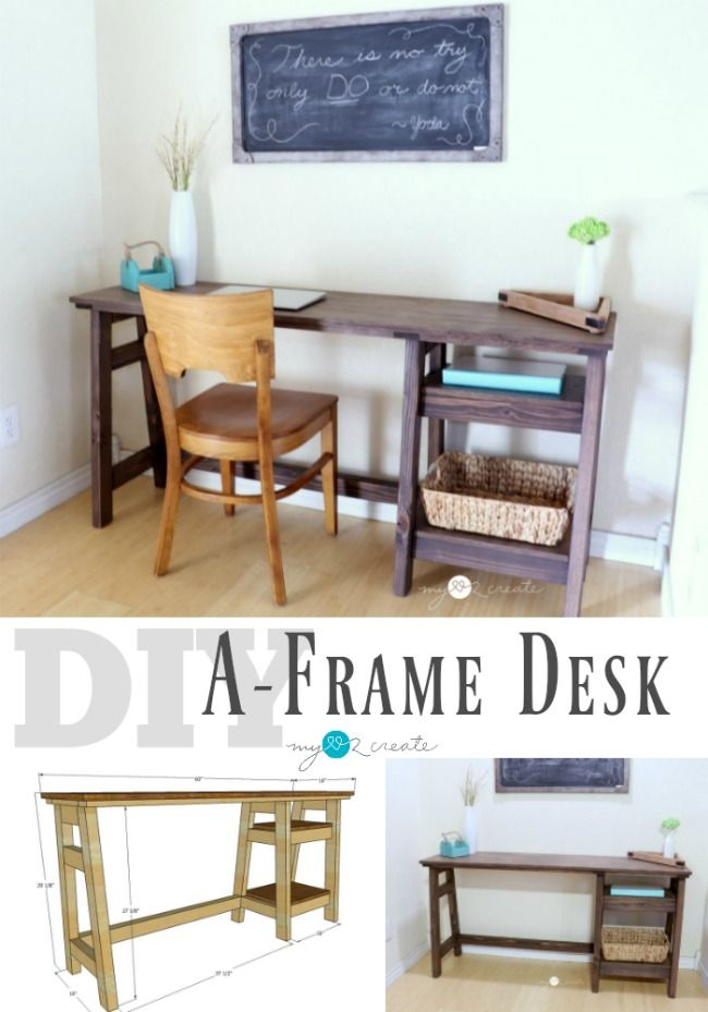 Build A Diy A Frame Desk With The Free Building Plans And Picture Tutorial At Mylove2create Frame Desk Diy Furniture Easy Woodworking Projects Desk