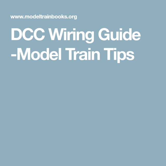 dcc wiring guide model train tips model trains pinterest rh pinterest com DCC Wiring For Dummies dcc wiring guide pdf