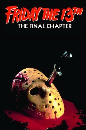 PW0 FRIDAY THE 13TH MOVIE POSTER The Final Chapter 24X36 PRINT IMAGE PHOTO