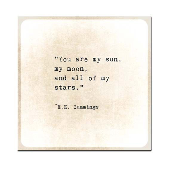 You Are the Sun Moon Stars Quote Print, EE Cummings Poem ...