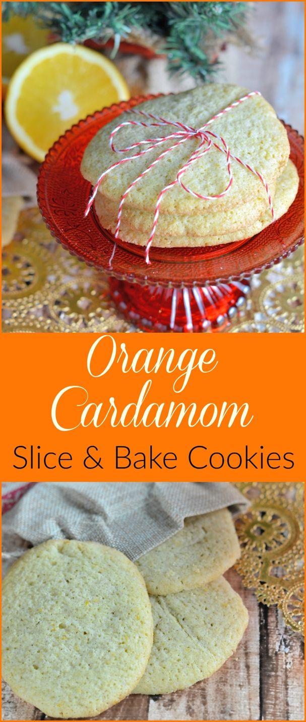 Orange Cardamom Cookies - Slice and Bake!