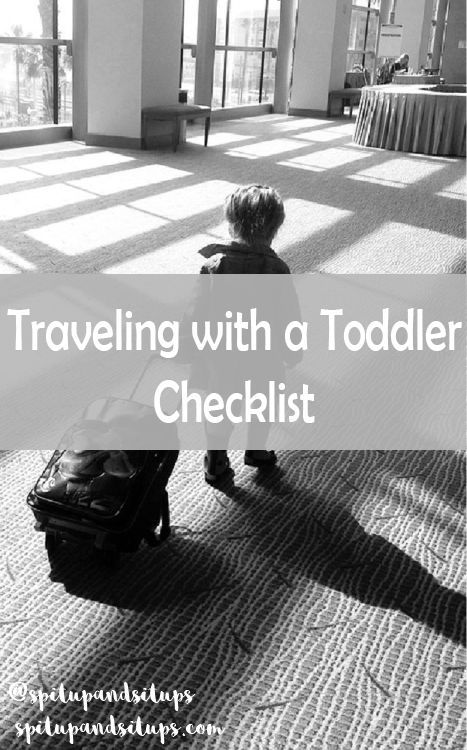 Traveling with a Toddler Checklist - Spit Up and Sit Ups