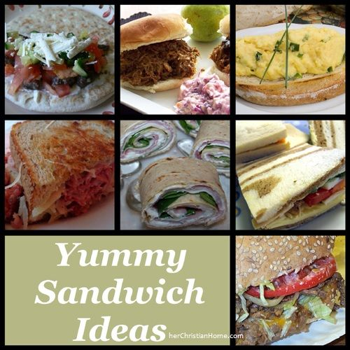 Sandwich Recipes & Ideas – Great for fast meals, snacks….even breakfast and dessert!