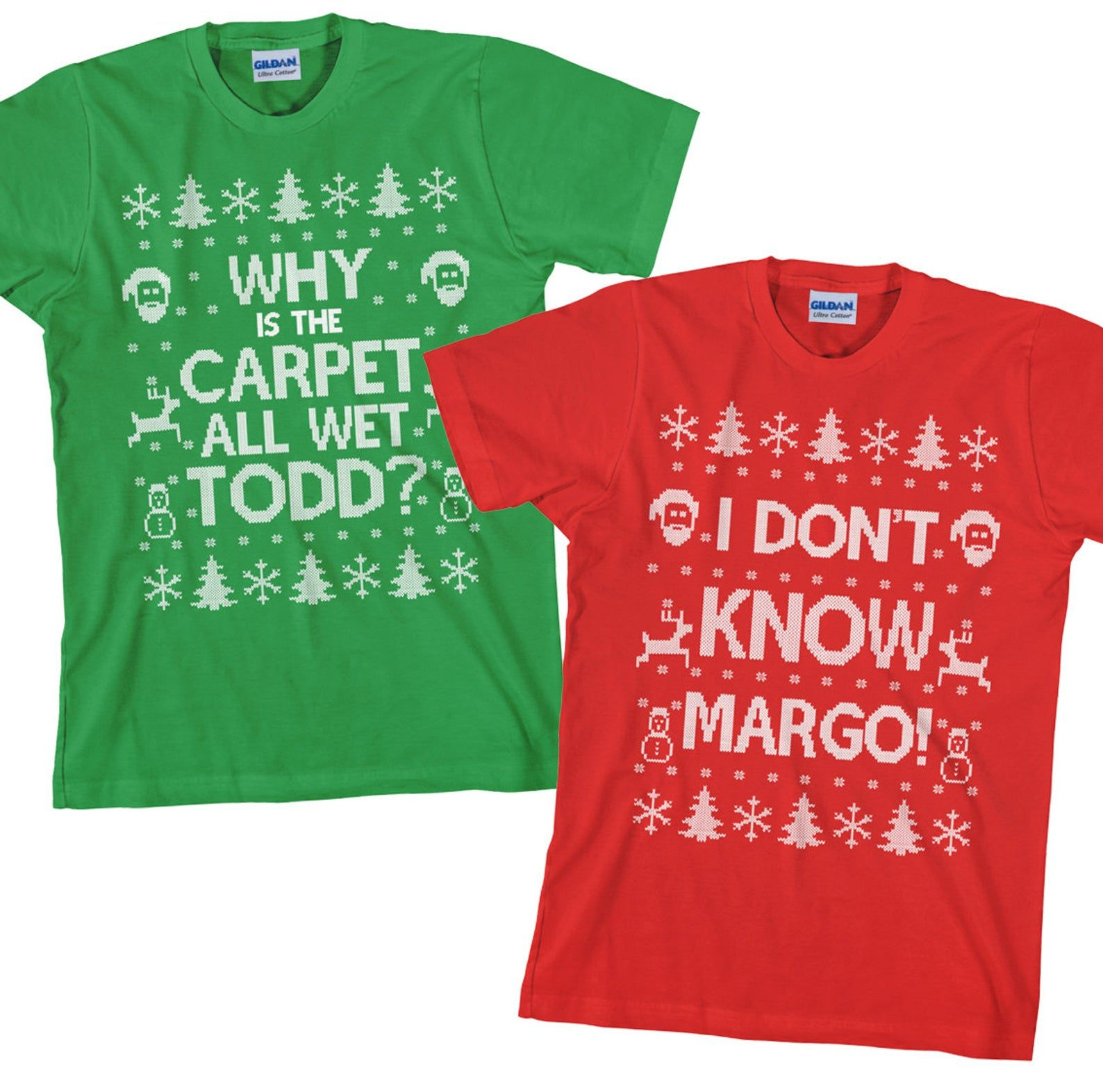 Matching Christmas T Shirts I Don T Know Margo Why Is The Carpet
