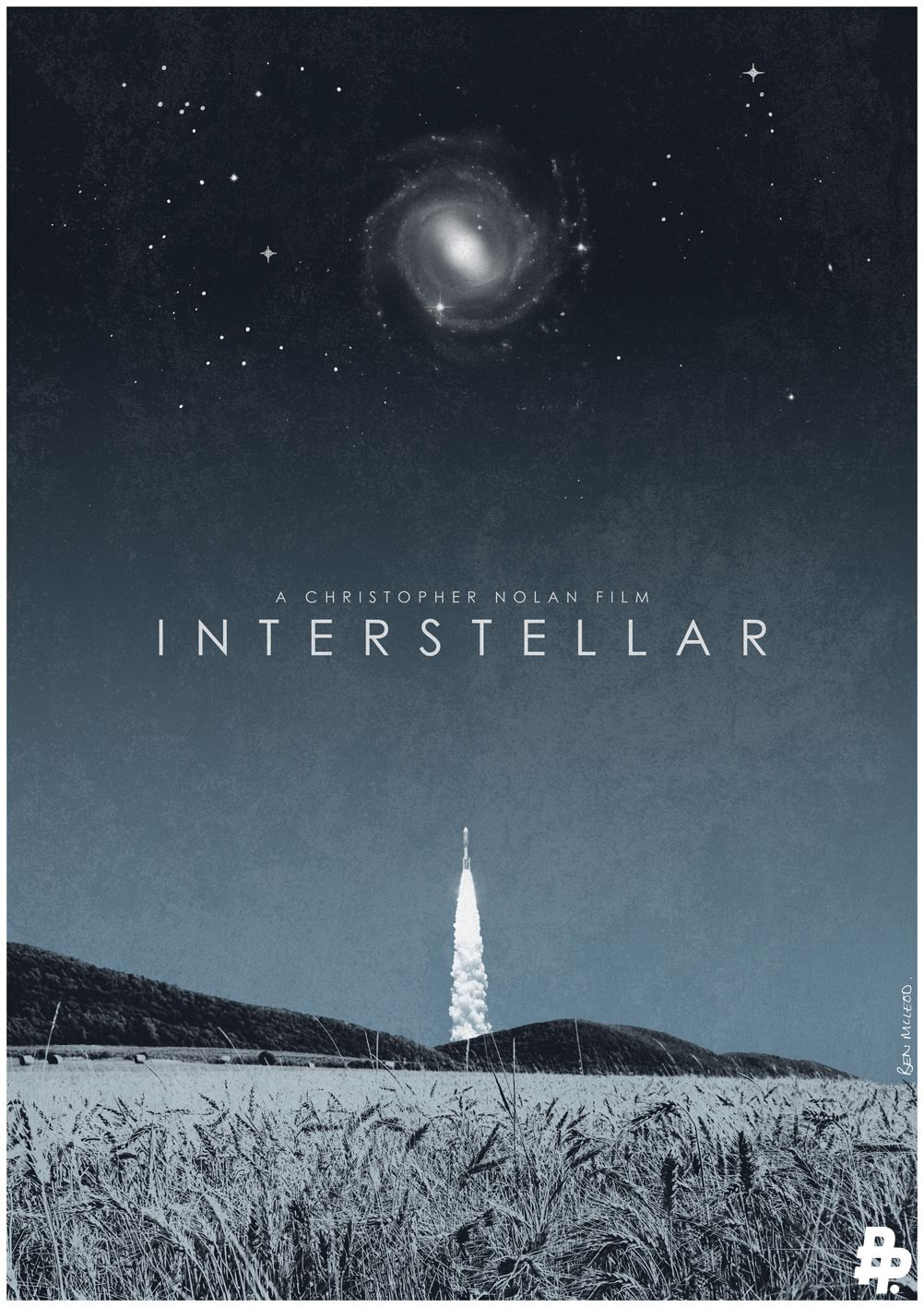 Interstellar - movie poster - Ben McLeod. Comment: I think I'll skip this movie. Here's why: http://truthtalltales.blogspot.com/2014/11/galaxy-jest.html