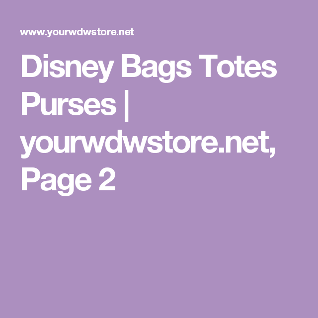 Disney Bags Totes Purses | yourwdwstore.net, Page 2