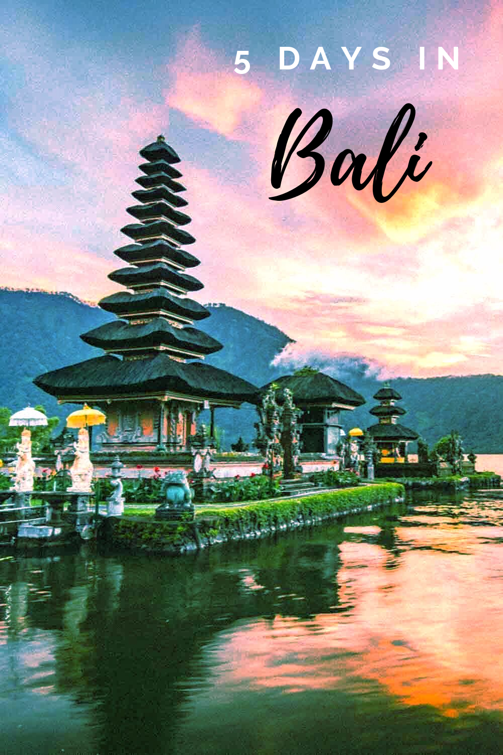 An Affordable Bali 5 Days Itinerary Exclusively Designed For People On Limited Budget And Time Affordablebali B Bali Tour Packages Bali Tours Holiday Travel