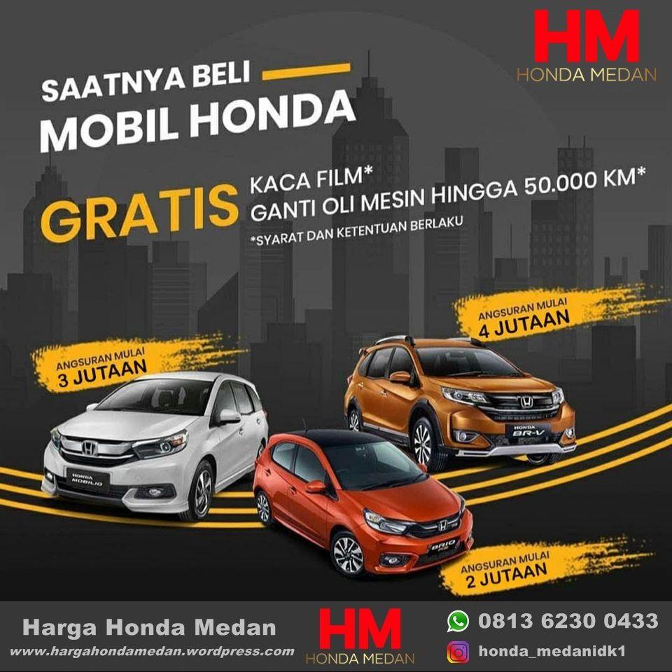 Harga Honda Medan Di 2021 Honda Mobil Impian Mobil