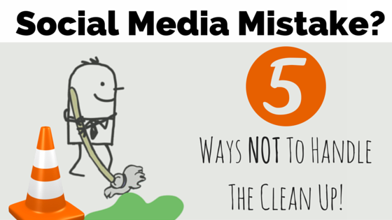 We All Make Mistakes But Some Are More Public Than Others Here A Few Things You Should NOT Do After Making Social Media Mistake As Business