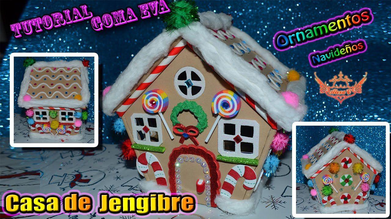 ♥ Tutorial: Casa de Jengibre de Navidad de Goma Eva (Foamy ...